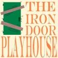 The Iron Door Playhouse