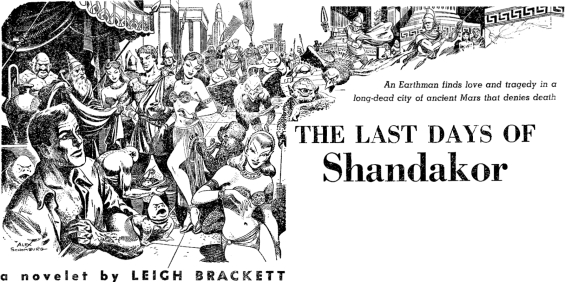 The Last Days Of Shandakor by Leigh Brackett (illustration by Alex Schomburg)