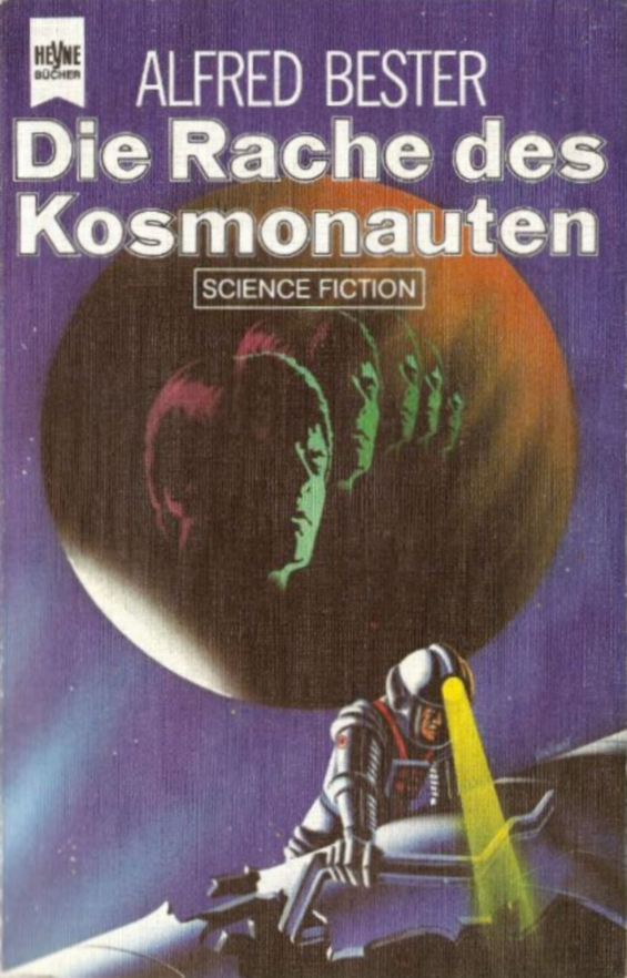 The Revenge Of The Cosmonaut by Alfred Bester