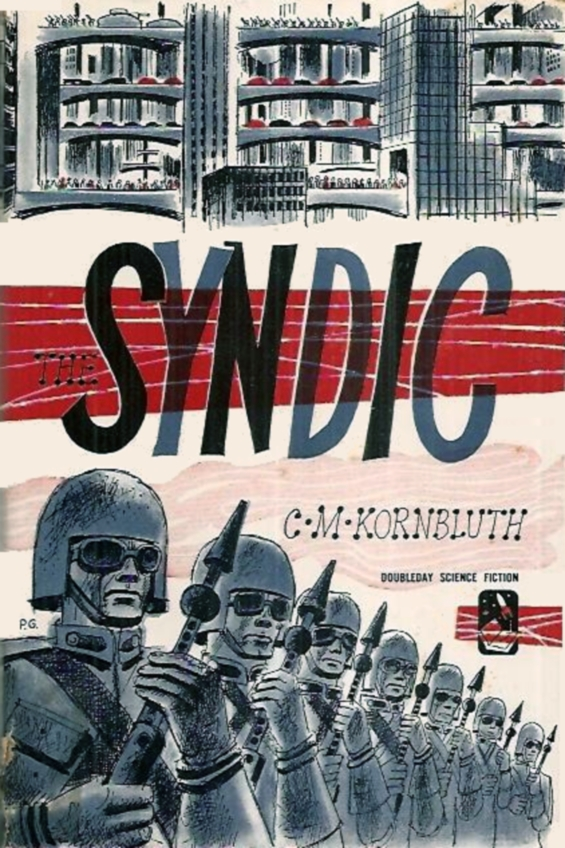 The Syndic by C.M. Kornbluth