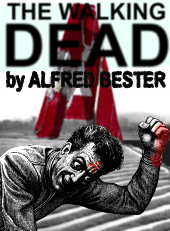 The Walking Dead by Alfred Bester