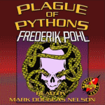 WONDER AUDIO - Plague Of Pythons by Frederik Pohl