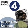 BBC Radio 4 - In Our Time - Science