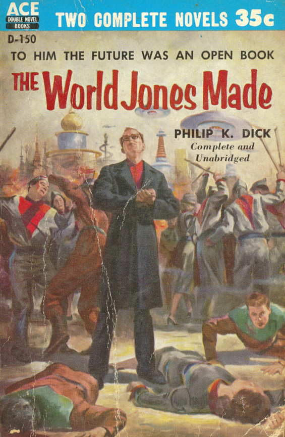 ACE Double - The World Jones Made by Philip K. Dick