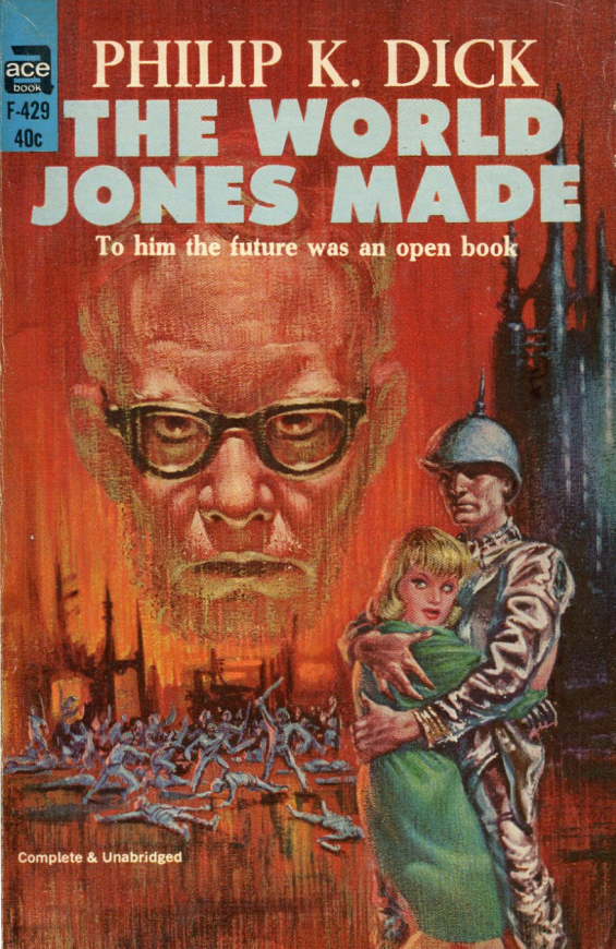 ACE - The World Jones Made by Philip K. Dick