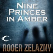 Fantasy Audiobook - Nine Princes in Amber by Roger Zelazny