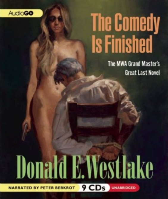 AUDIO GO - The Comedy Is Finished by Donald E. Westlake