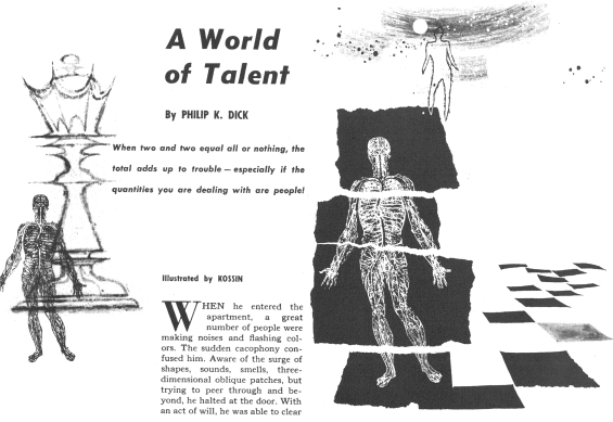 A World Of Talent by Philip K. Dick - illustrated by Kossin