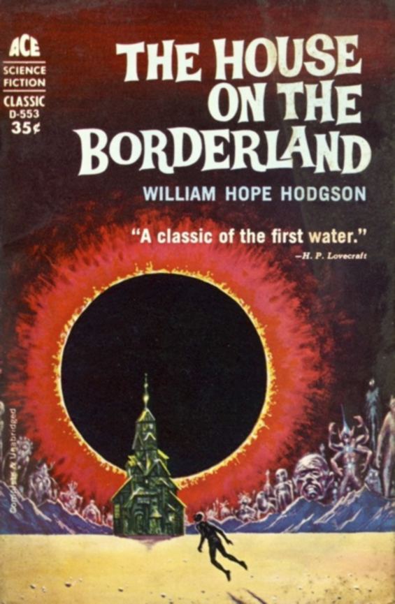 Ace D-553 - The House On The Borderland by William Hope Hodgson
