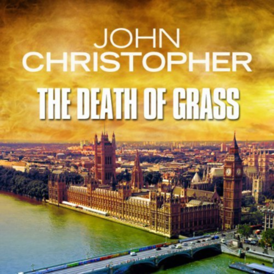 Audible - The Death Of Grass by John Christopher