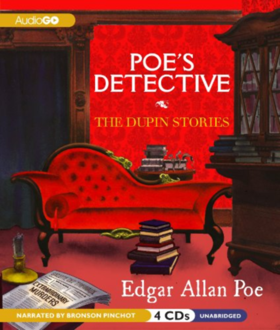 AudioGo - Poe's Detective: The Dupin Stories by Edgar Allan Poe