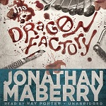 Fantasy Audiobook - The Dragon Factory by Jonathan Mayberry