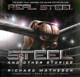 BLACKSTONE AUDIO - Steel And Other Stories by Richard Matheson