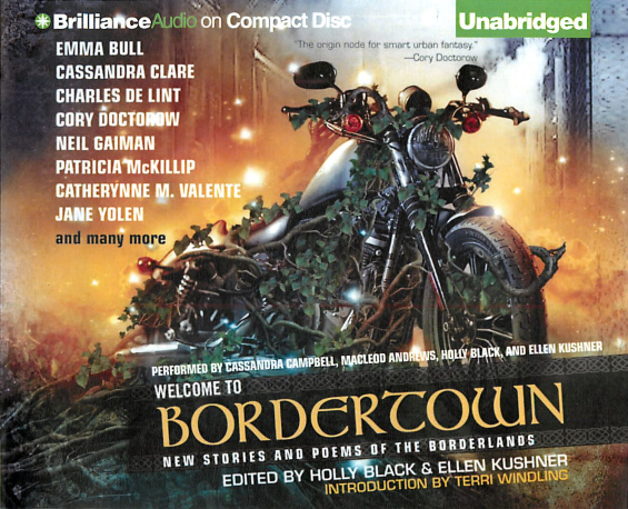 BRILLIANCE AUDIO - Welcome To Bordertown edited by Holly Black and Ellen Kushner