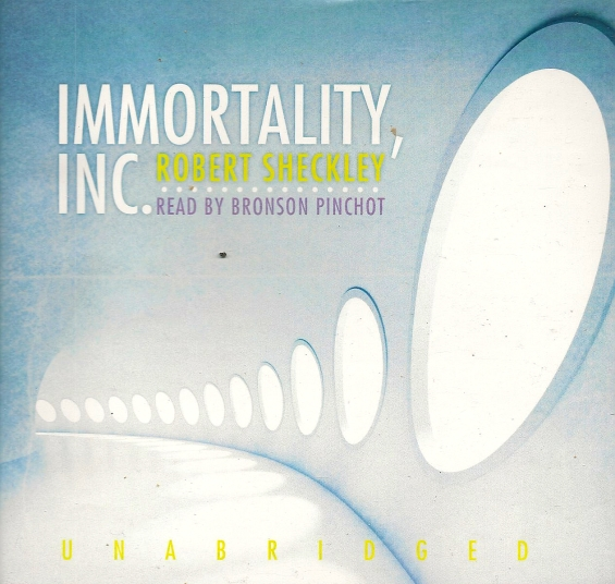 Blackstone Audio - Immortality, Inc. by Robert Sheckley