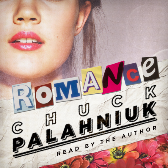 Blackstone Audio - Romance by Chuck Palahniuk