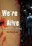 Blackstone Audio - We're Alive: A Story of Survival - the First Season