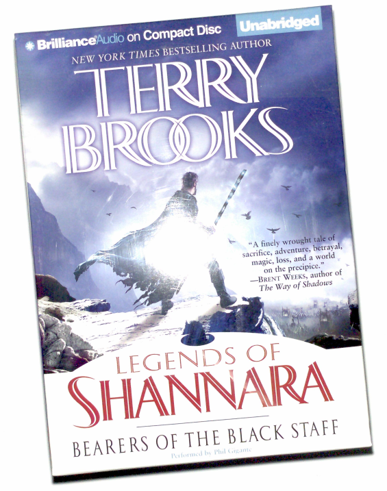 Brilliance Audio - Legends Of Shannara: Bearers Of The Black Staff by Terry Brooks
