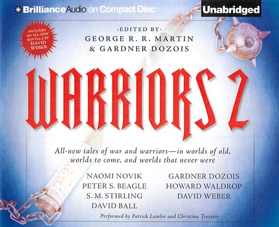 Brilliance Audio - Warriors 2 edited by George R.R. Martin and Gardner Dozois