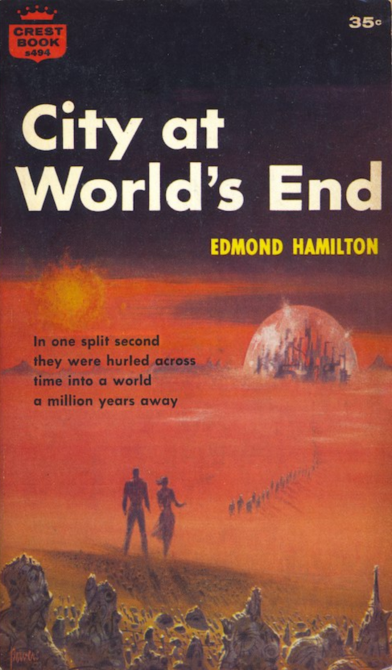 CREST - City At World's End by Edmond Hamilton