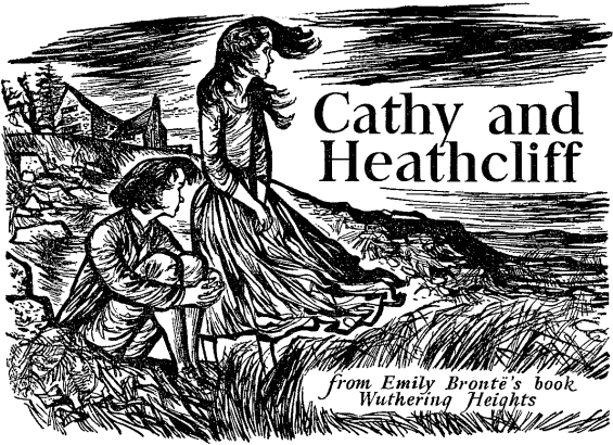 Cathy And Heathcliffe by Emily Brontë - illustration by William Stobbs