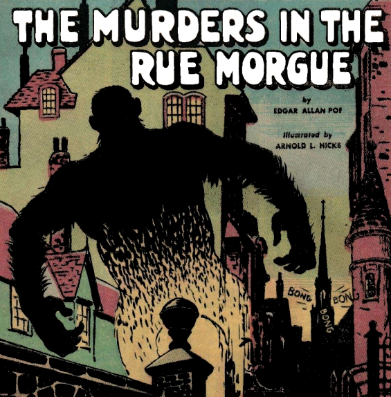 Classics Illustrated - The Murders In The Rue Morgue