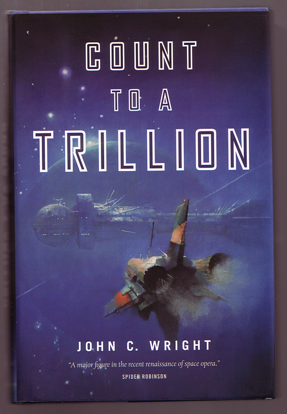 Tor - Count To A Trillion by John C. Wright