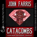 Crossroads Press - Catacombs by John Farris