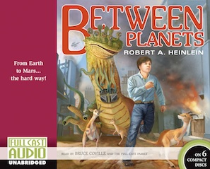 Science fiction audiobook - Between Planets by Robert A. Heinlein