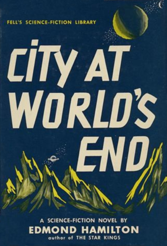 Fells - City At World's End by Edmond Hamilton