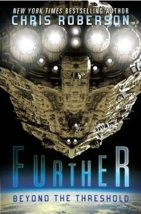 cover for Chris Roberson's Further: Beyond The Threshhold