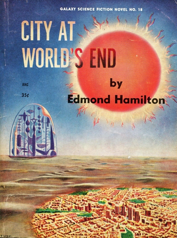Galaxy Novel - City At World's End by Edmond Hamilton