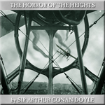 Hypnobobs - The Horror Of The Heights by Sir Arthur Conan Doyle