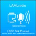 LAMLradio LEGO Talk Podcast