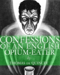 LIBRIVOX - Confessions Of An English Opium Eater by Thomas de Quincey
