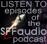 Listen To Past Episodes Of The SFFaudio Podcast