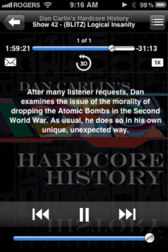 Dan Carlin's Hardcore History - #42 Logical Insanity