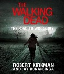Horror Audiobook - The Walking Dead: The Road to Woodbury by Kirkman and Bonansinga