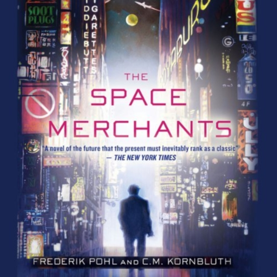 Macmillan Audio - The Space Merchants by Frederik Pohl and C. M. Kornbluth