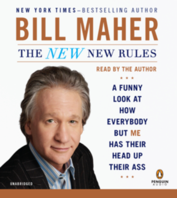Penguin Audio - Bill Maher: The New New Rules