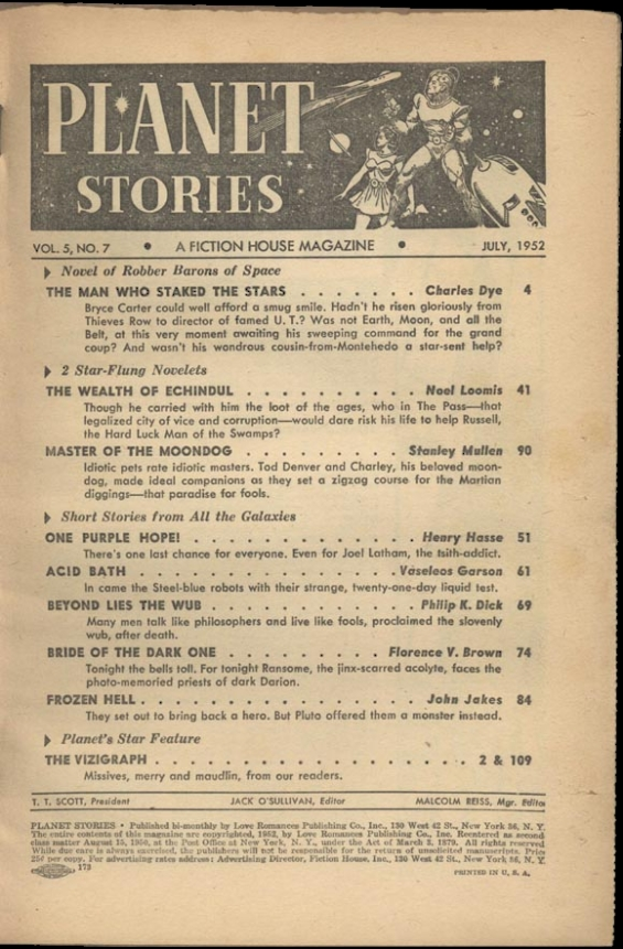 Planet Stories, July 1952 - Table Of Contents (includes Beyond Lies The Wub by Philip K. Dick)