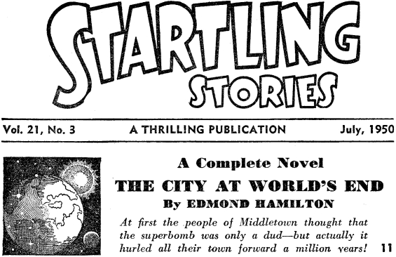 Startling Stories, July 1950 Table Of Contents (includes The City At World's End)