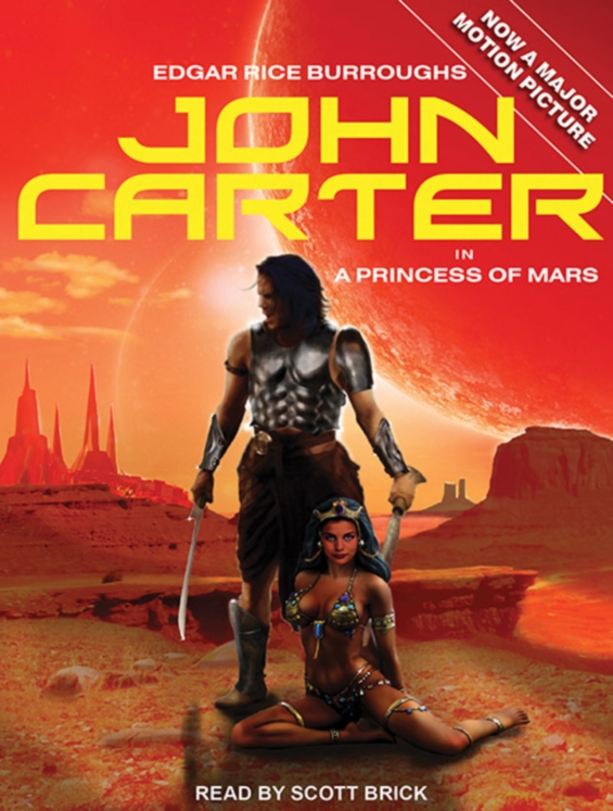 TANTOR MEDIA - John Carter in A Princess Of Mars by Edgar Rice Burroughs