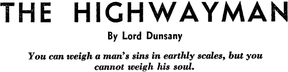 The Highwayman by Lord Dunsany