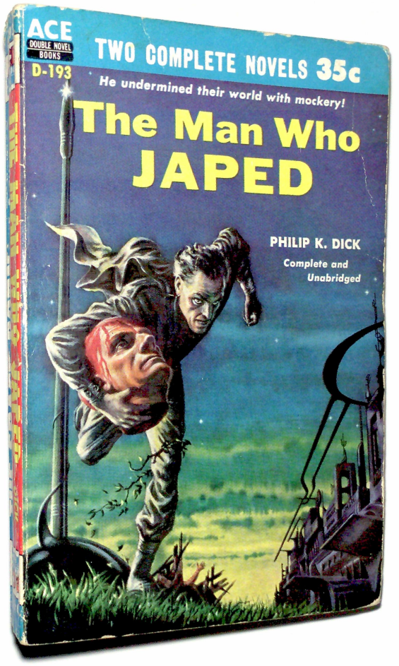 Ace Double - The Man Who Japed by Philip K. Dick