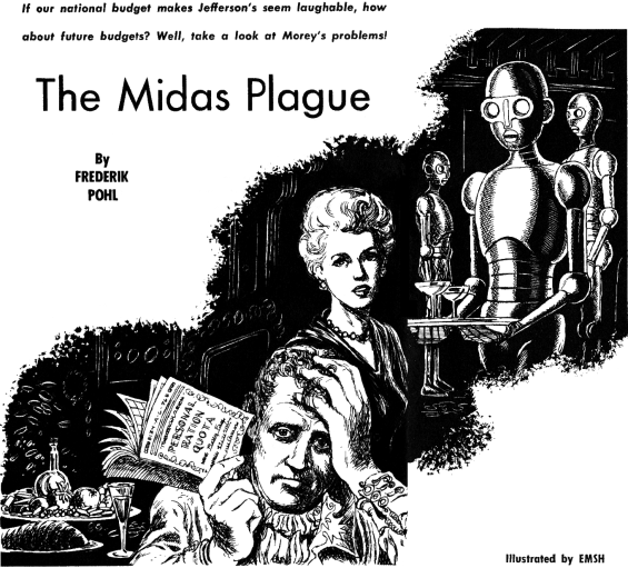The Midas Plague, illustrated by Emsh - from Galaxy, April 1954