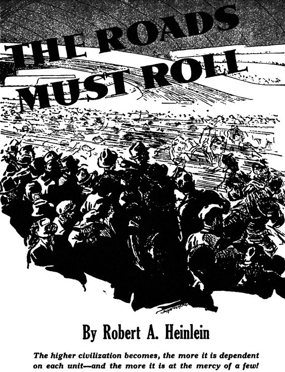 The Roads Must Roll by Robert A. Heinlein - illustrated by Charles Schneeman