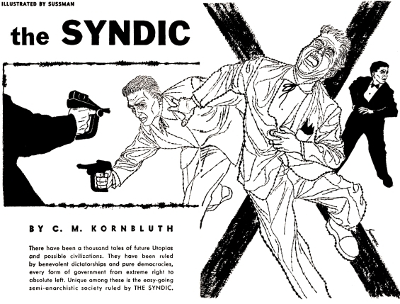The Syndic by C.M. Kornbluth - illustrated by Sussman