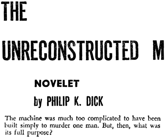 The Unreconstructed M by Philip K. Dick