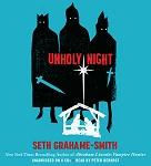 Fantasy Audiobook - Unholy Night by Seth Grahame-Smith